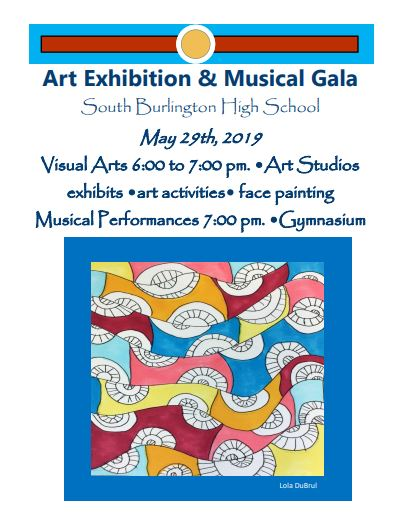 District Art Exhibition and Musical Gala at South Burlington High School May 29 6 pm